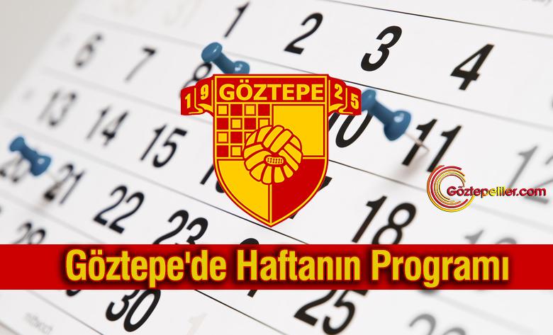 Göztepe'de Haftanın Programı