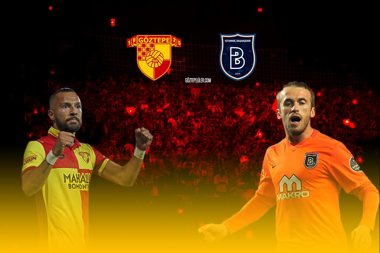 Göztepe - Başakşehir Maç Önü
